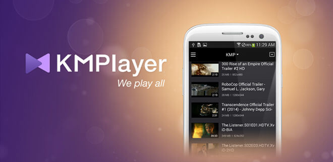 Video Player for Android OS - KMPlayer