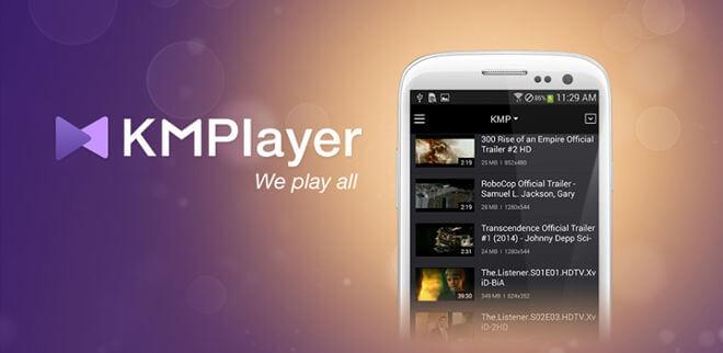 Видеоплеер для ОС Андроид - KMPlayer
